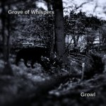 Grove_Of_Whispers_-_Growl
